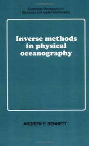 Inverse methods in physical oceanography by Bennett, Andrew F.