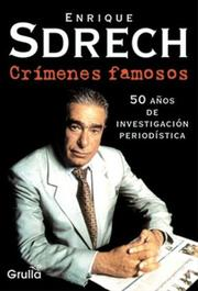 Cover of: Crimenes Famosos E. Sdrech by Enrique Sdrech