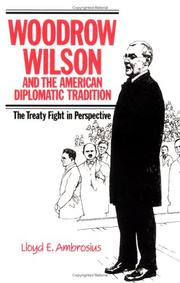 Cover of: Woodrow Wilson and the American diplomatic tradition
