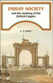 Cover of: Indian Society and the Making of the British Empire