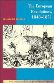 Cover of: European revolutions, 1848-1851 | Jonathan Sperber