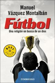 Cover of: Futbol: Una Religion en Busca de un Dios (Best Seller (Debolsillo))