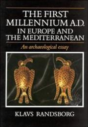 Cover of: The first millennium A.D. in Europe and the Mediterranean