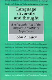 Cover of: Language diversity and thought | John Arthur Lucy