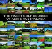 Cover of: THe Finest Golf Courses of Asia & Australasia