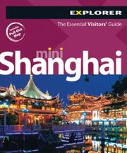 Cover of: Shanghai Mini Explorer (Mini Visitors Guide) | Explorer Publishing