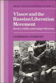 Cover of: Vlasov and the Russian Liberation Movement by Catherine Andreyev