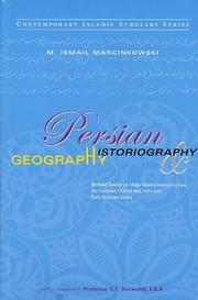Cover of: Persian Historiography And Geography. Bertold Spuler on Major Works Produced in Iran, the Caucasus, Central Asia, India and Early Ottoman Turkey
