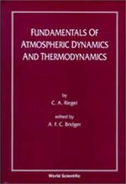 Cover of: Fundamentals of Atmospheric Dynamics and Thermodynamics | C. A. Riegel