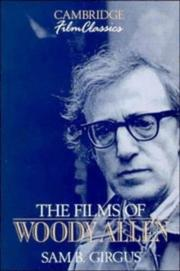 The films of Woody Allen by Sam B. Girgus