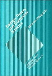 Cover of: Design theory and computer science: processes and methodology of computer systems design