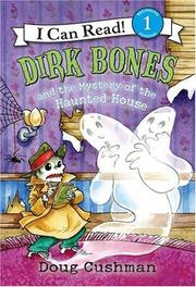 Cover of: Dirk Bones and the mystery of the haunted house | Doug Cushman