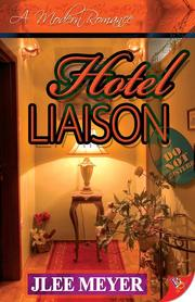 Cover of: Hotel Liaison | JLee Meyer