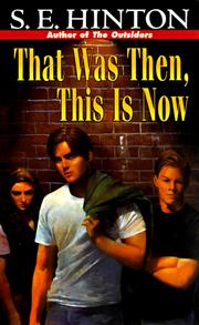 Cover of: That was then, this is now