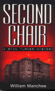 Cover of: Second chair | Manchee, William.