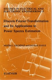Cover of: Discrete Fourier transformation and its applications to power spectra estimation | Nezih C. Geçkinli