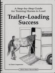 Cover of: Trailer-loading success | Diane Longanecker
