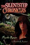 Cover of: The Silentstep Chronicles | Danielle R. Freeland