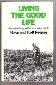 Cover of: Living the good life | Helen Nearing