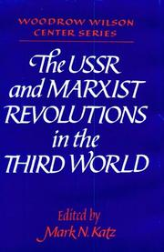 Cover of: The USSR and Marxist Revolutions in the Third World (Woodrow Wilson Center Press) | Mark N. Katz