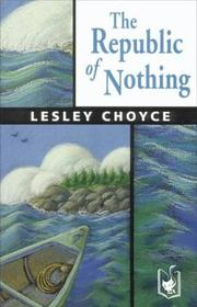 Cover of: The Republic of Nothing | Lesley Choyce