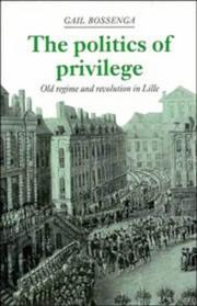 The politics of privilege by Gail Bossenga
