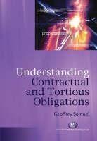 Cover of: Understanding Contractual And Tortious Obligations (Textbooks)