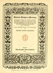 Cover of: Historic design in printing | Henry Lewis Johnson