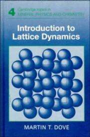 Cover of: Introduction to lattice dynamics | Martin T. Dove