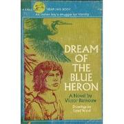 Cover of: Dream of the blue heron