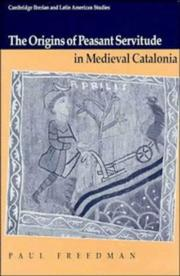 Cover of: The origins of peasant servitude in medieval Catalonia