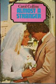 Cover of: Almost a stranger | Carol Collins