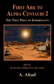Cover of: First Ark to Alpha Centauri 2