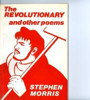 Cover of: revolutionary, and other poems | Stephen Morris