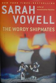 Cover of: The wordy shipmates by Sarah Vowell