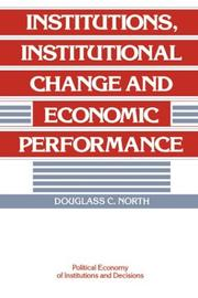 Cover of: Institutions, institutional change, and economic performance