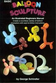 Cover of: Basic balloon sculpture | George Schindler