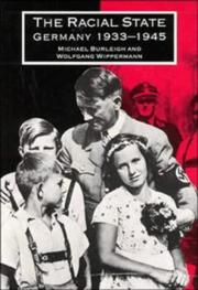 Cover of: The racial state: Germany 19331945 (Burleigh)