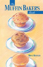 Cover of: The Muffin Baker's Guide