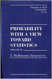 Cover of: Probability With a View Towards Statistics, Volume II