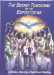 Cover of: The Secret Teachings of the Espiritistas