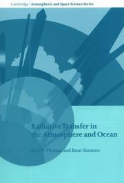 Cover of: Radiative Transfer in the Atmosphere and Ocean (Cambridge Atmospheric and Space Science Series) | Gary E. Thomas