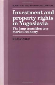 Cover of: Investment and property rights in Yugoslavia | Milica UvalicМЃ