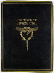 Cover of: The work of Edward Burne-Jones