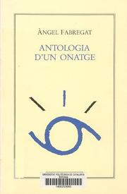 Cover of: Antologia d'un onatge by Angel Fabregat