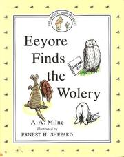 Cover of: Eeyore Finds the Wolery