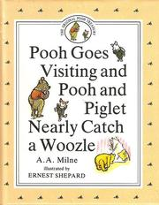 Cover of: Pooh Goes Visiting and Pooh and Piglet Nearly Catch a Woozle