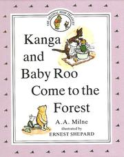 Cover of: Kanga and Baby Roo come to the forest
