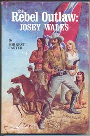Cover of: Rebel outlaw, Josey Wales
