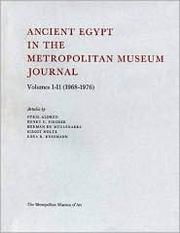 Cover of: Ancient Egypt in the Metropolitan Museum Journal, Volumes 1-11 (1968-1979)